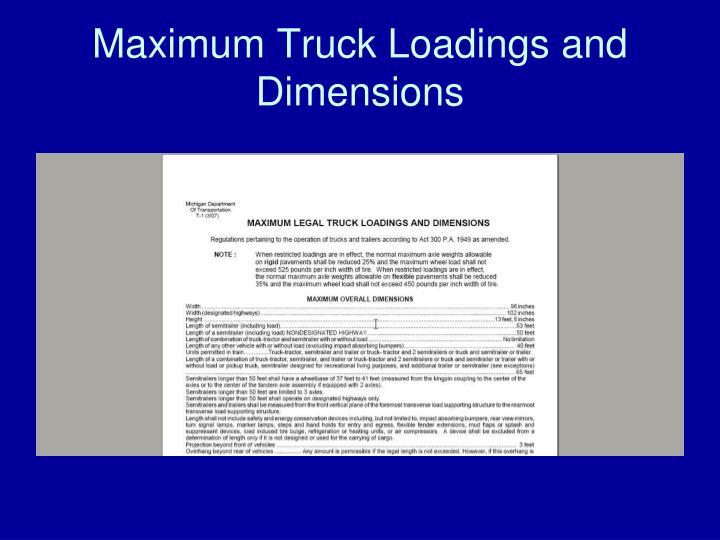 Maximum Truck Loadings and Dimensions