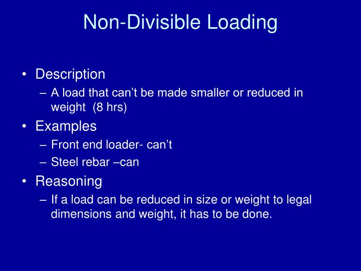 Non-Divisible Loading