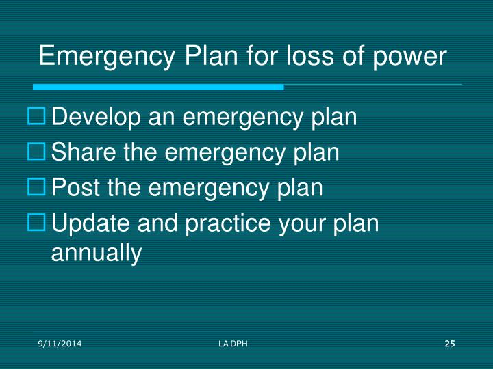 Emergency Plan for loss of power