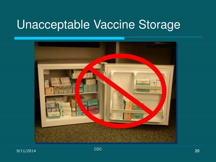 Unacceptable Vaccine Storage