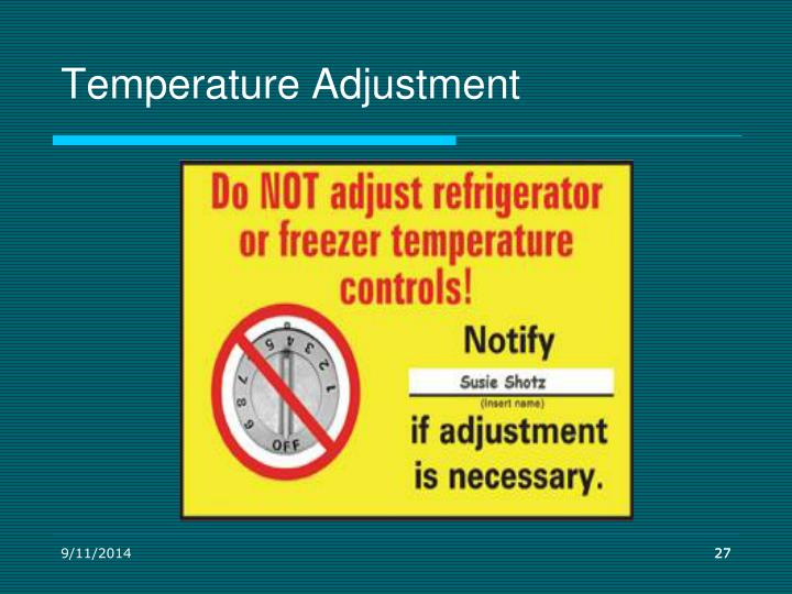 Temperature Adjustment