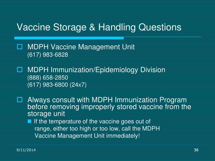 Vaccine Storage & Handling Questions