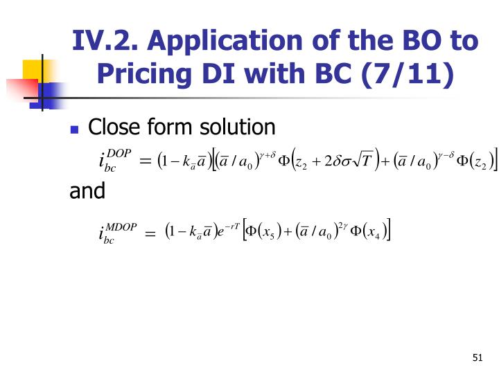IV.2. Application of the BO to Pricing DI with BC
