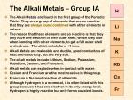 the alkali metals group ia