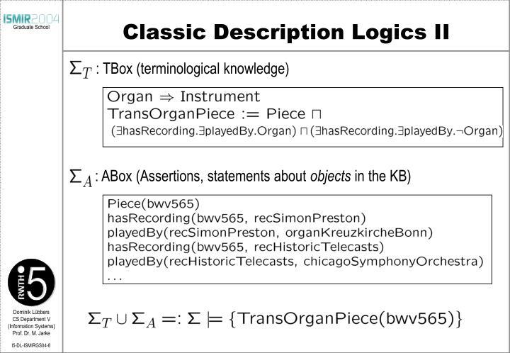 Classic Description Logics II