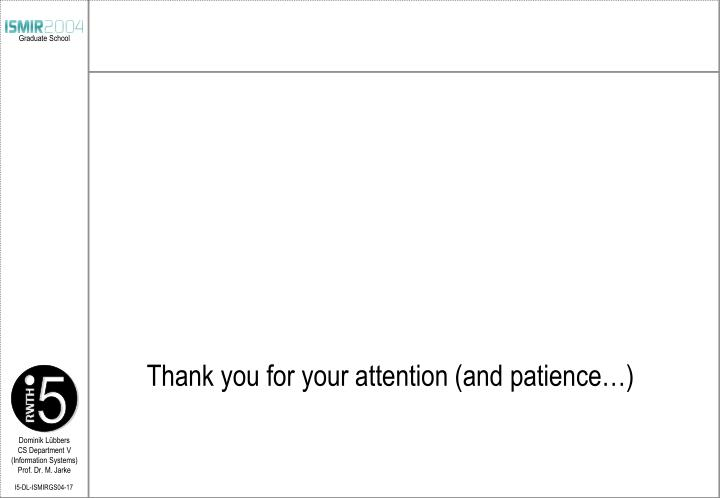 Thank you for your attention (and patience…)