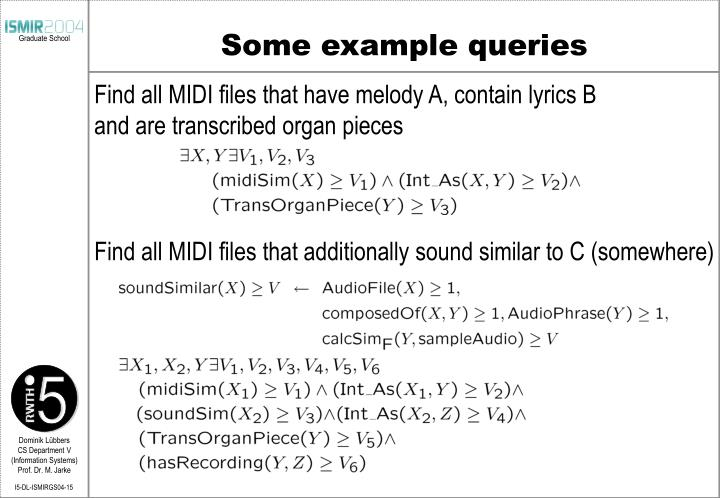 Some example queries