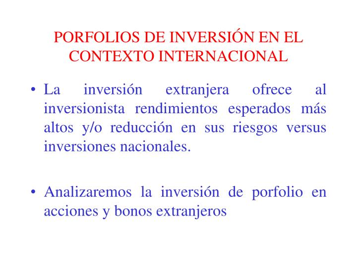PORFOLIOS DE INVERSIÓN EN EL CONTEXTO INTERNACIONAL