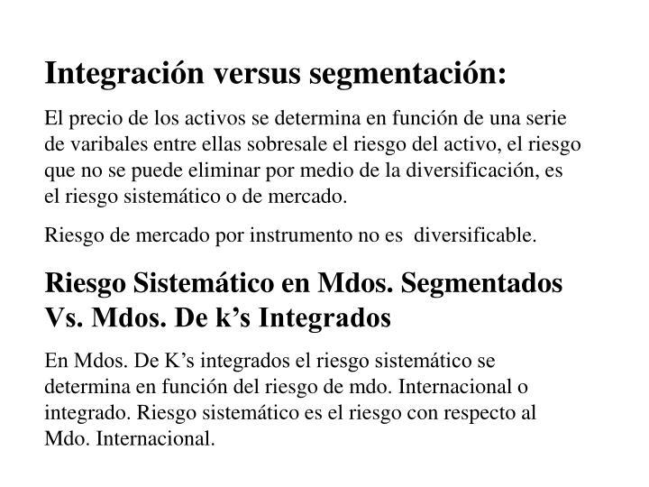 Integración versus segmentación:
