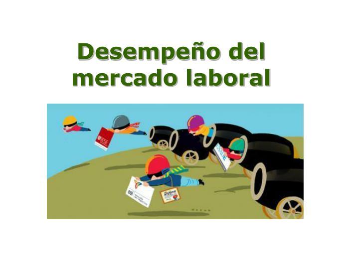 Desempeño del mercado laboral