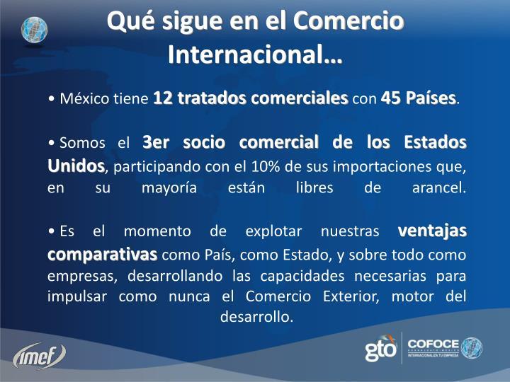 Qué sigue en el Comercio Internacional…