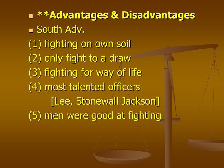 **Advantages & Disadvantages