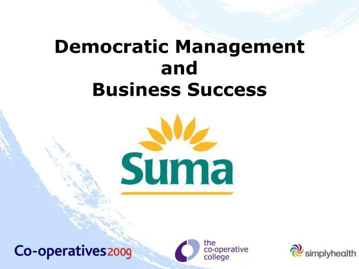 Democratic Management