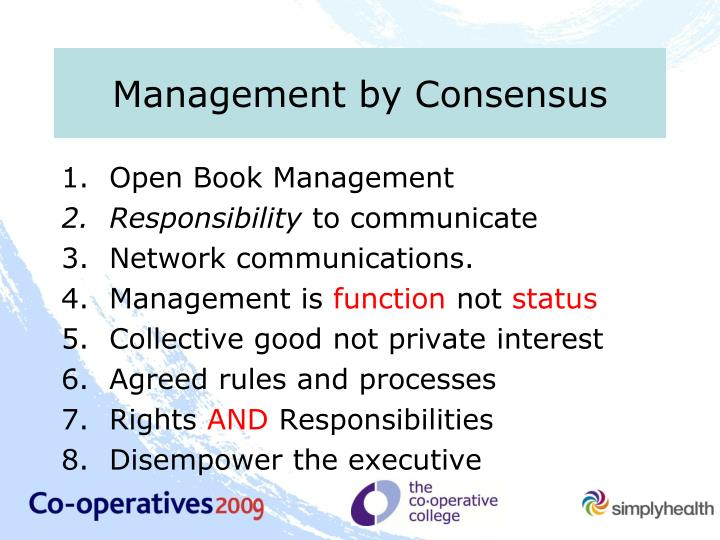 Management by Consensus