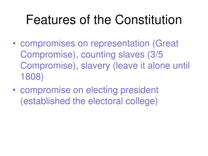 Features of the Constitution