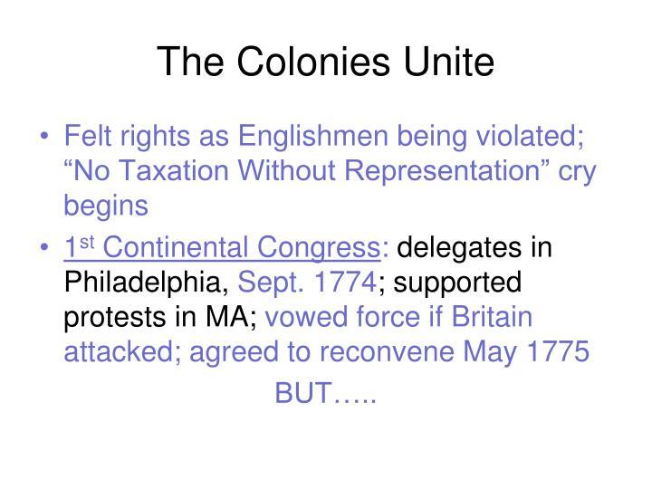 The Colonies Unite