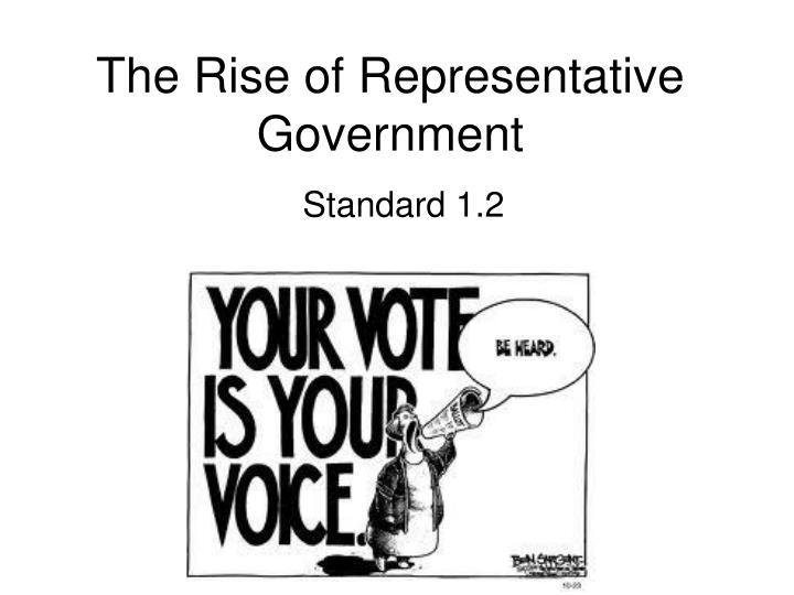 The Rise of Representative Government