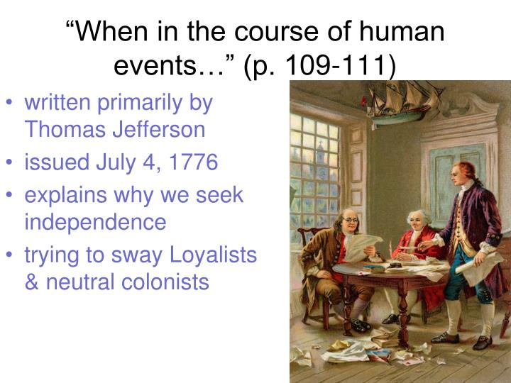 """""""When in the course of human events…"""" (p. 109-111)"""