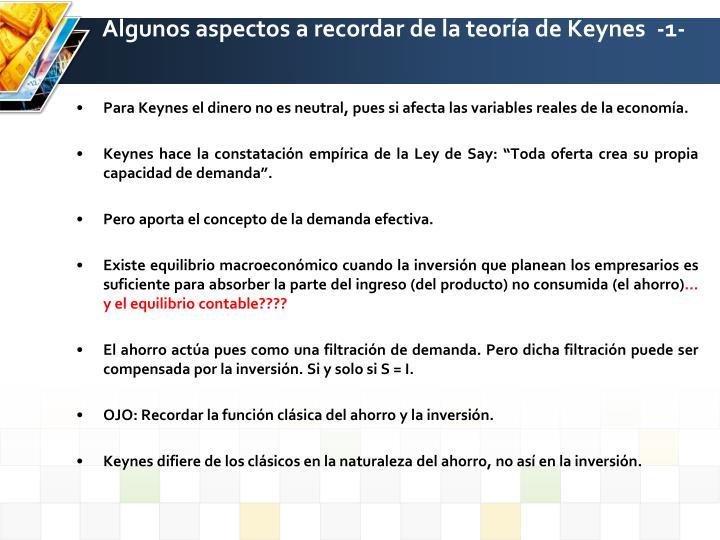 Algunos aspectos a recordar de la teoría de Keynes  -1-