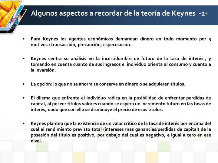 Algunos aspectos a recordar de la teoría de Keynes  -2-