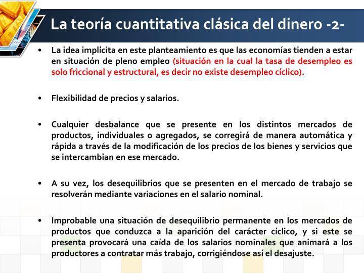 La teoría cuantitativa clásica del dinero -2-