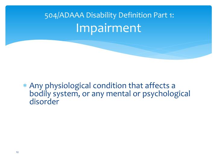 504/ADAAA Disability Definition Part 1: