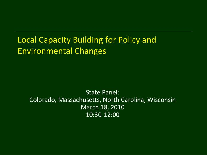 Local Capacity Building for Policy and Environmental Changes