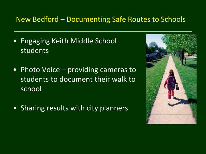 New Bedford – Documenting Safe Routes to Schools