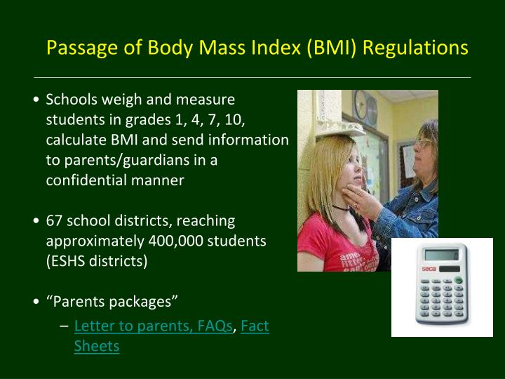 Passage of Body Mass Index (BMI) Regulations