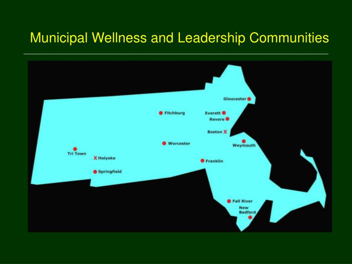 Municipal Wellness and Leadership Communities