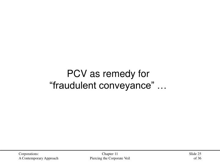 PCV as remedy for