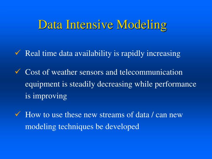 Data Intensive Modeling