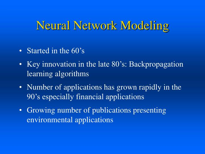 Neural Network Modeling