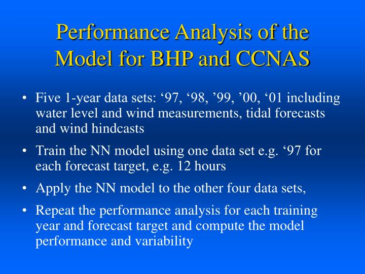 Performance Analysis of the Model for BHP and CCNAS