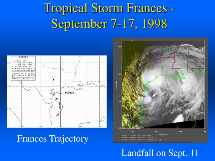 Tropical Storm Frances - September 7-17, 1998