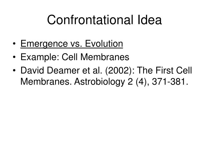 Confrontational Idea