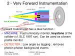 2 very forward instrumentation