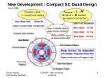 new development compact sc quad design
