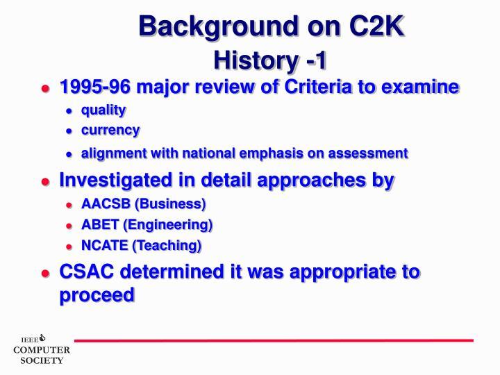 Background on C2K