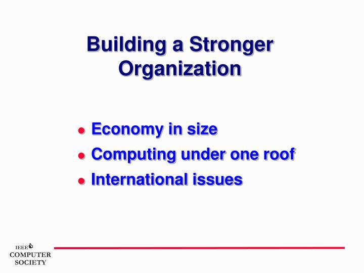Building a Stronger Organization