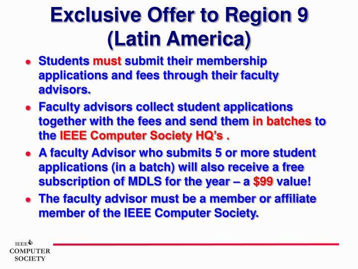 Exclusive Offer to Region 9 (Latin America)