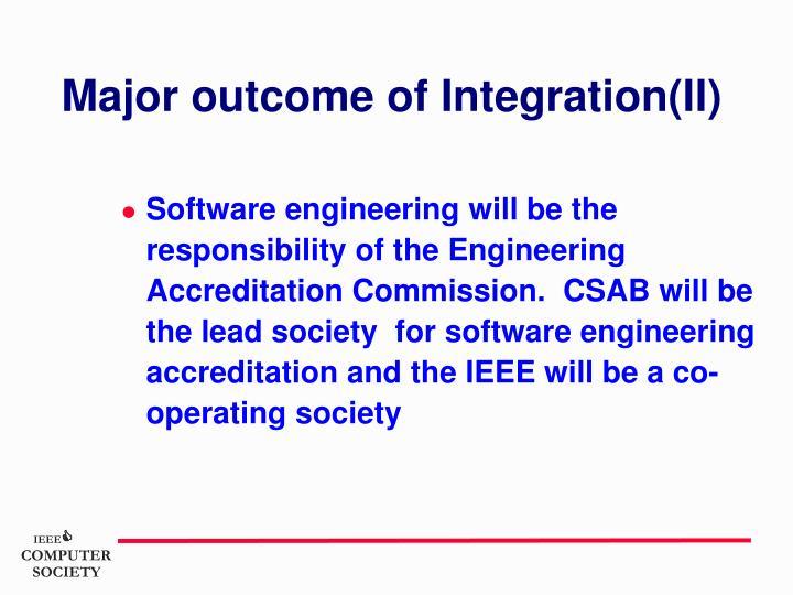 Major outcome of Integration(II)