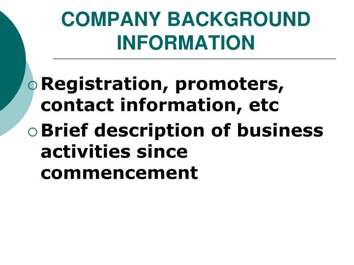 COMPANY BACKGROUND INFORMATION