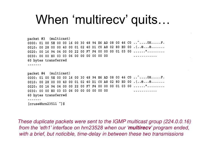 When 'multirecv' quits…