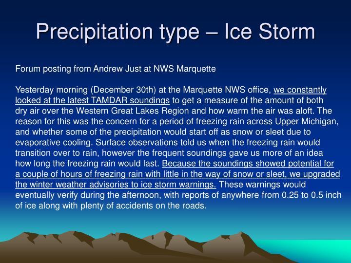 Precipitation type – Ice Storm