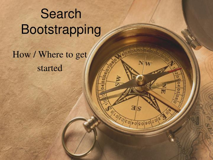 Search bootstrapping