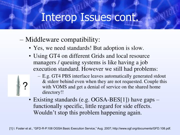 Interop Issues cont.