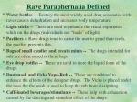 rave paraphernalia defined