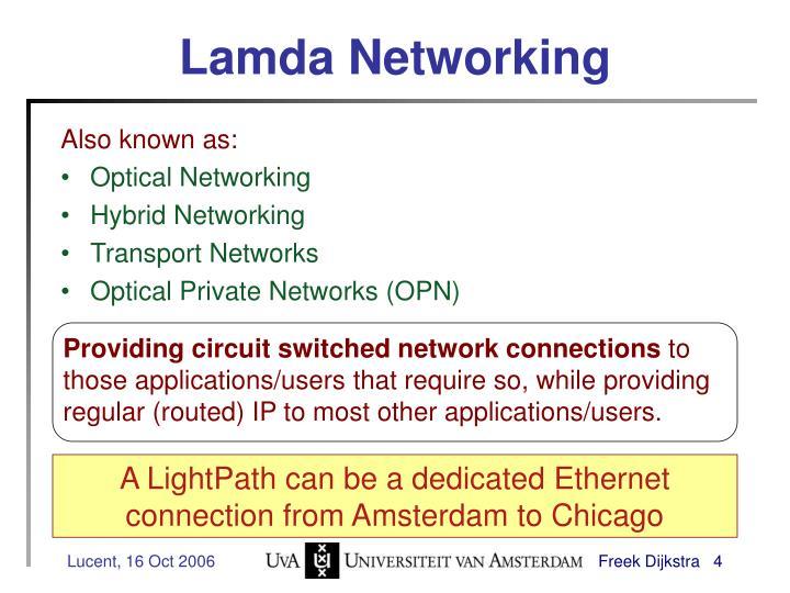 Lamda Networking
