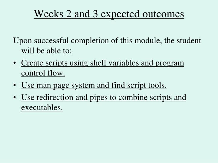 Weeks 2 and 3 expected outcomes